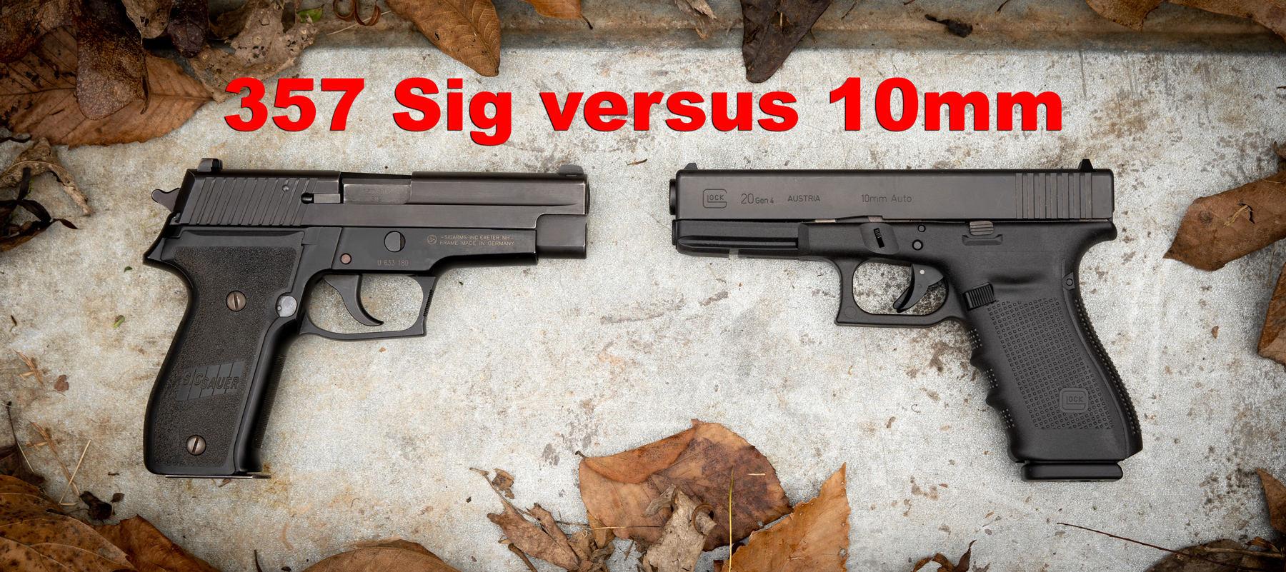 10mm vs. 357 Sig - The Lodge at AmmoToGo.com
