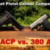 32 ACP vs 380 ACP