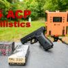 45 ACP Ballistics