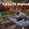 7.62×39 Ballistics