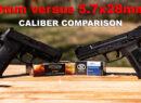 9mm vs. 5.7x28mm
