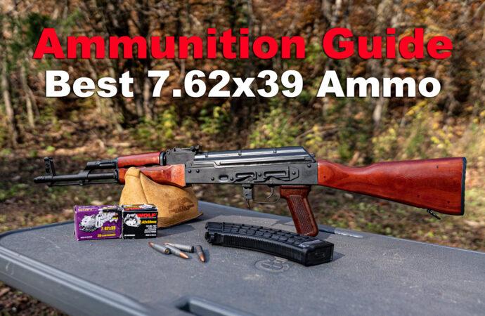 Best 7.62×39 Ammo