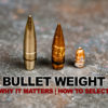 Bullet Grain & Bullet Weight – A Guide