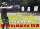 Shooting the El Presidente drill at a range