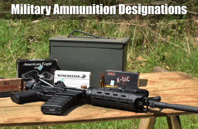 Military Ammo Designations – A Shooter's Guide
