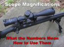 Scope magnifications on a rifle optic