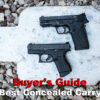 The Best Concealed Carry Gun – Sometimes Bigger is Better