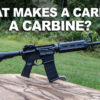 What is a Carbine?