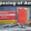 How to Dispose of Ammunition