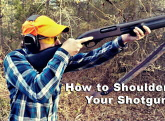 The Correct Way to Shoulder a Shotgun
