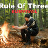 Survival 101: Rule of Three