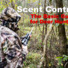 Scent Control – Basics for Deer Hunters