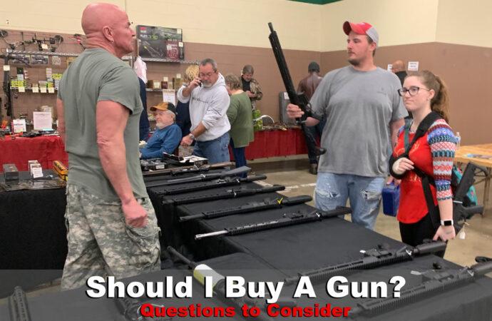 Should I Buy A Gun?