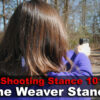 The Weaver Stance – What It Is and How it Works
