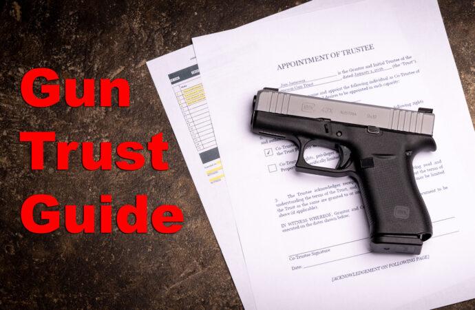 What is a Gun Trust?
